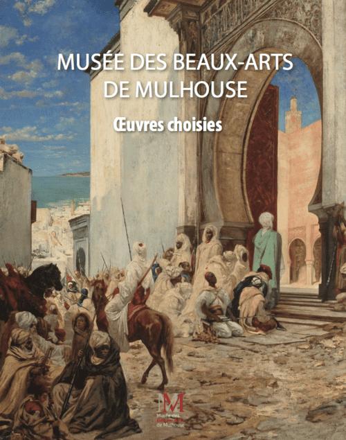 Catalogue des collections du Musée des Beaux arts de Mulhouse